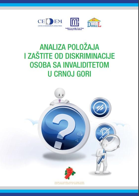 Analiza položaja i zaštite od diskriminacije osoba sa invaliditetom u Crnoj Gori